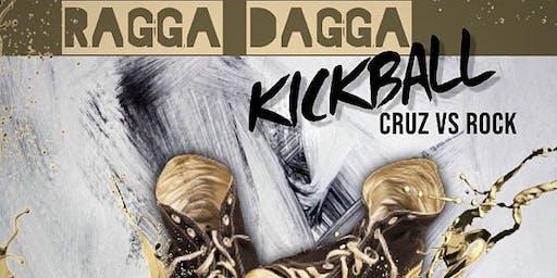 Ragga Dagga Kickball