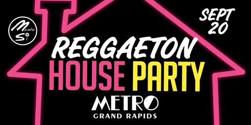 REGGAETON HOUSE PARTY