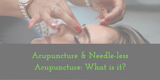 What is Acupuncture and Needle-less Acupuncture?