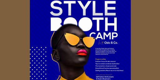 Style booth camp with ozic & co