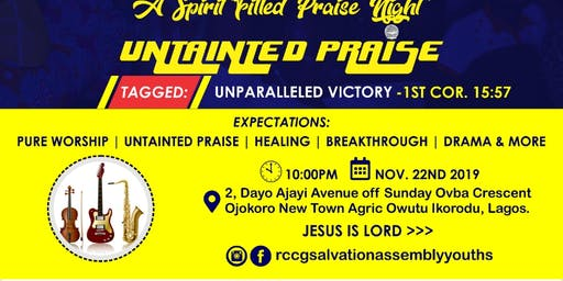 UNTAINTED PRAISE 2019 (UNPARALLELED VICTORY)