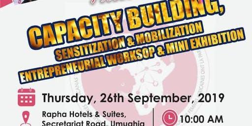 Capacity Building, Sensitization & Mobilization, Entrepreneurial Workshop & Mini-Exhibition