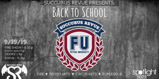 The Succubus Revue Presents Kink University