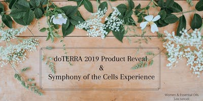 Doterra 2019 Product Reveal & Symphony of the Cell