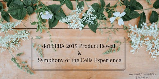 Doterra 2019 Product Reveal & Symphony of the Cells Experience