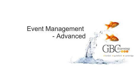 Event Management Advanced - London  tickets