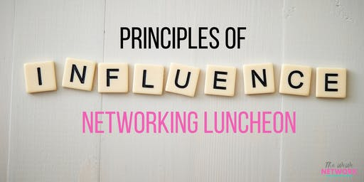 Principles of Influence (The WeWe Network Luncheon)