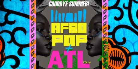 AfroPop! Atlanta, Vol.16: Afrobeats, Afrohouse, Soca + Live Drums tickets