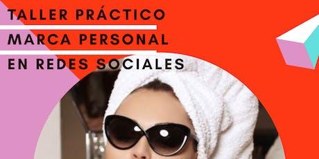 Taller Práctico de Marca Personal en Redes Sociales tickets