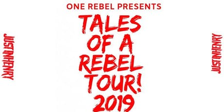 Justin Henry- Tales Of A Rebel! Tour tickets