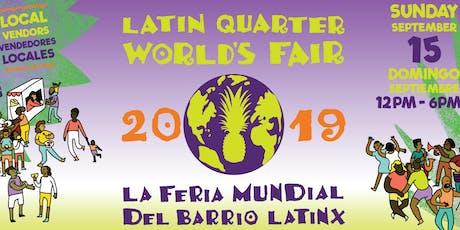 Latin Quarter World's Fair 2019 tickets