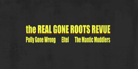 The Real Gone Roots Revue tickets