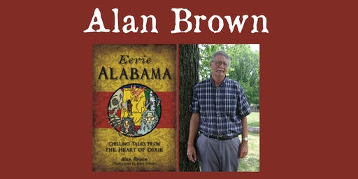 "Alan Brown - ""Eerie Alabama"""