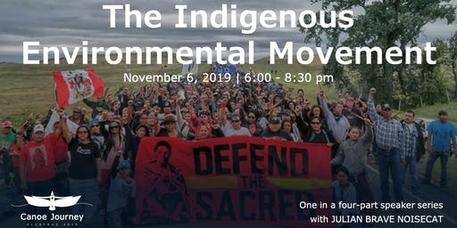 The Indigenous Environmental Movement