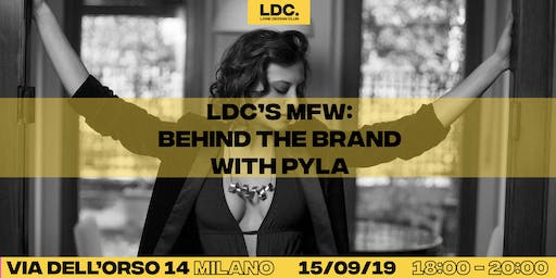 LDC x MFW: Behind the Brand with Pyla