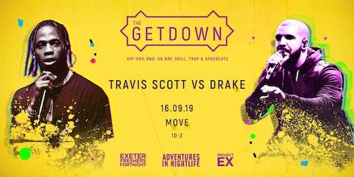 The Getdown Freshers Party- Drake x Travis Scott
