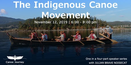 The Indigenous Canoe Movement tickets