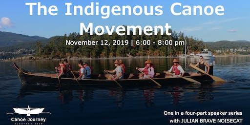 The Indigenous Canoe Movement
