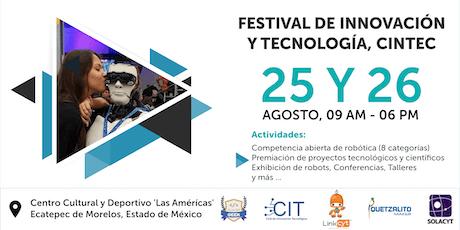 Festival de Innovación y Tecnología - CINTEC boletos