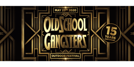 Oldschool Gangsters Outdoor 2020 tickets