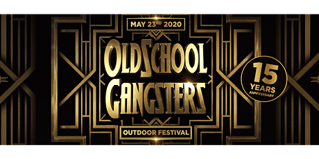 Oldschool Gangsters Outdoor 2021 tickets