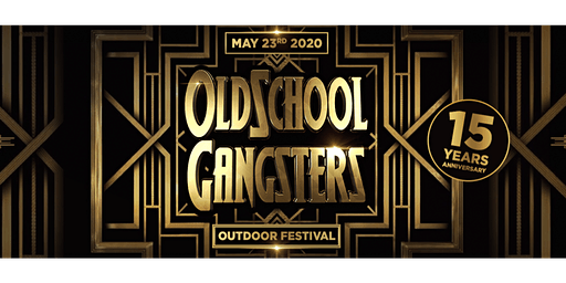 Oldschool Gangsters Outdoor 2020