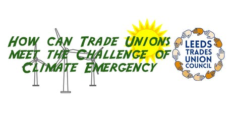 How can trade unions meet the challenge of climate emergency? tickets