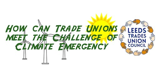 How can trade unions meet the challenge of climate emergency?