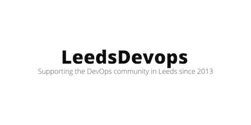 LeedsDevops - October 2019 Meetup