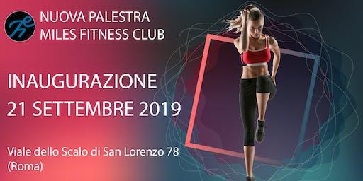 Inaugurazione Nuova Palestra Miles Fitness Club