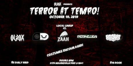 Olrox Presents: Terror At Tempo! tickets
