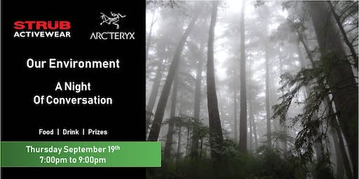 Our Environment  |  A Night Of Conversation