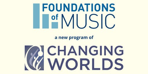 Changing Worlds - A Celebration of Foundations of Music