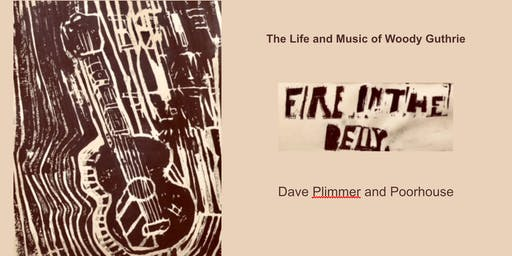 Fire in the Belly, Life and Music of Woody Guthrie