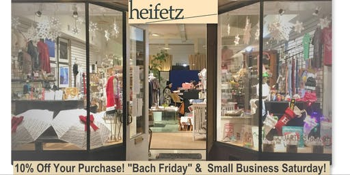 """Bach"" Friday & Small Business Saturday"