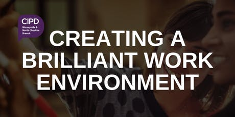 Creating a brilliant work environment tickets