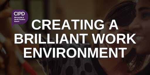 Creating a brilliant work environment