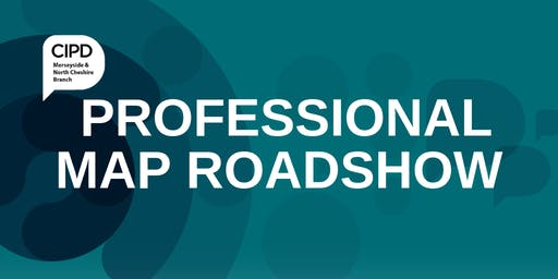 Branch Road Show Chester: CIPD Professional Map