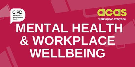 Let's Talk about Mental Health and Workplace Wellbeing tickets