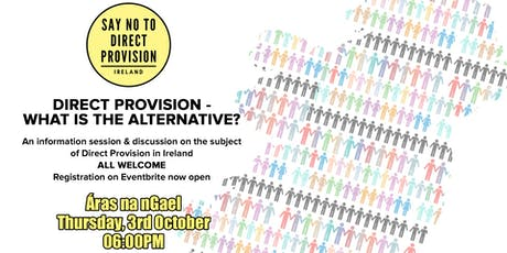 Say No to Direct Provision - Information Session tickets