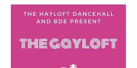 The Gayloft tickets