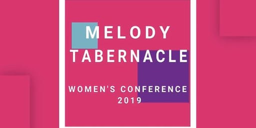 MELODY TABERNACLE 'Summoned' Women's Conference