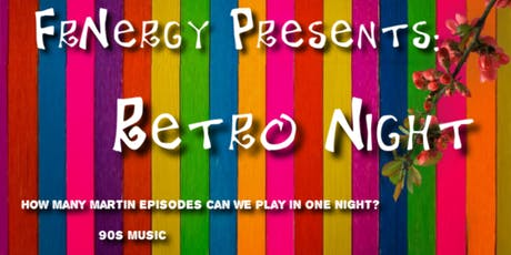 FrNergy Presents: 90's Retro Night!  tickets