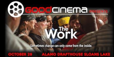 GoodCinema Presents: The Work