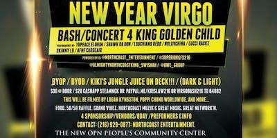 NEW YEAR VIRGO BASH/CONCERT  4 KING GOLDEN CHILD #