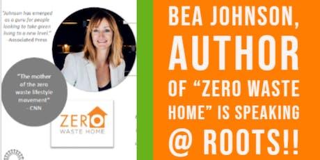 An Evening with Bea Johnson - Zero Waste Guru tickets