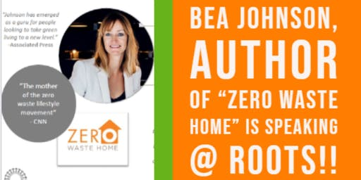 An Evening with Bea Johnson - Zero Waste Guru