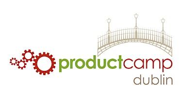 Product Camp Dublin 2021