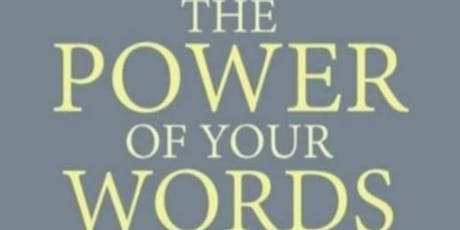 """Nana Churcher Book Launch """" THE POWER OF YOUR WORDS"""" tickets"""