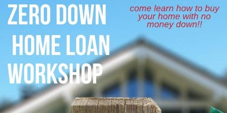 Free First Time Home Buying and Down Payment Assistance Workshop tickets